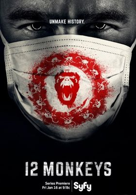 12 Monkeys Season 1's Poster
