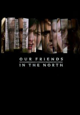 Our Friends in the North's Poster