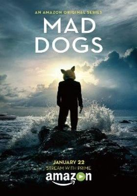 Mad Dogs's Poster