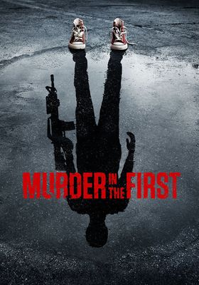 Murder in the First Season 3's Poster