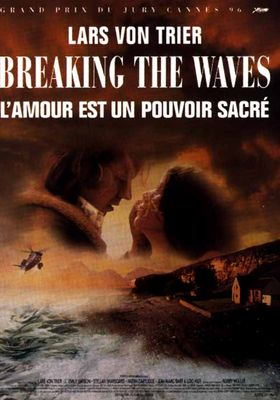 Breaking the Waves's Poster