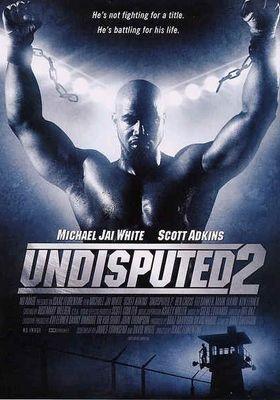 Undisputed II: Last Man Standing's Poster