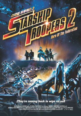 Starship Troopers 2: Hero of the Federation's Poster