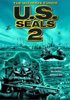 U.S. Seals II: The Ultimate Force's Poster