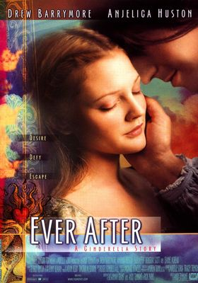 Ever After: A Cinderella Story's Poster