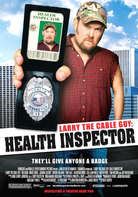 Larry the Cable Guy: Health Inspector's Poster