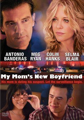 My Mom's New Boyfriend's Poster