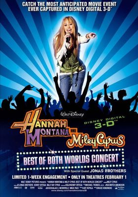 Hannah Montana & Miley Cyrus: Best of Both Worlds Concert's Poster