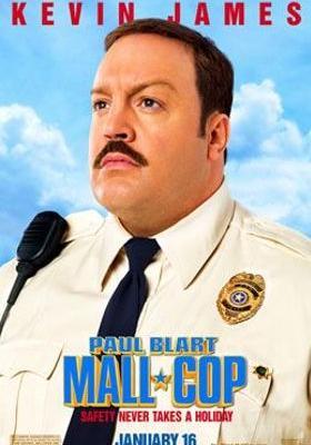 Paul Blart: Mall Cop's Poster