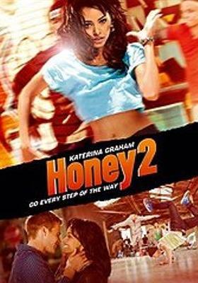 Honey 2's Poster