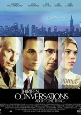 Thirteen Conversations About One Thing's Poster
