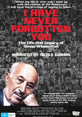 I Have Never Forgotten You: The Life & Legacy Of Simon Wiesenthal's Poster