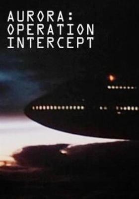 Aurora: Operation Intercept's Poster