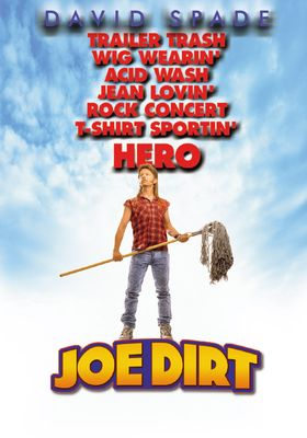 Joe Dirt's Poster