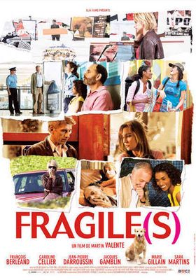 Fragile[s]'s Poster