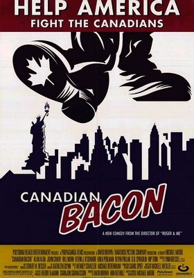 Canadian Bacon's Poster