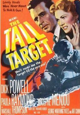 The Tall Target's Poster