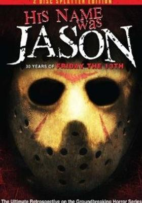 His Name Was Jason: 30 Years of Friday the 13th's Poster