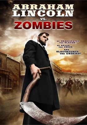 Abraham Lincoln vs. Zombies's Poster