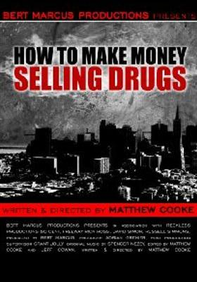 How to Make Money Selling Drugs's Poster