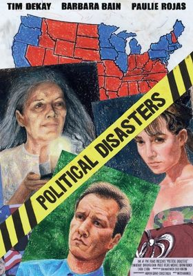 Political Disasters's Poster