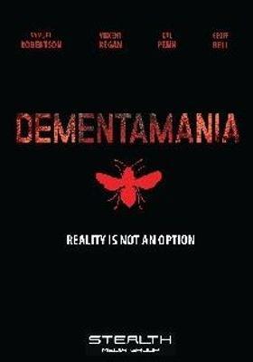 Dementamania's Poster