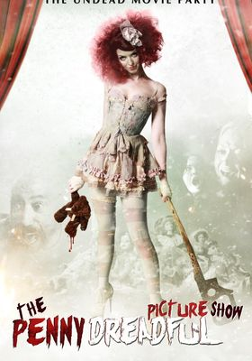 The Penny Dreadful Picture Show's Poster