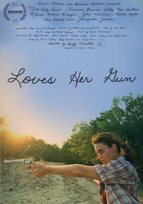 Loves Her Gun's Poster