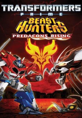 Transformers Prime Beast Hunters: Predacons Rising's Poster