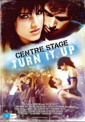 Center Stage : Turn It Up's Poster