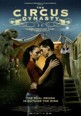 The Circus Dynasty's Poster