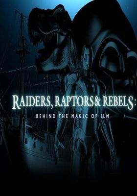 Raptors and Rebels: Behind the Magic of ILM's Poster