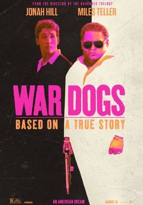 War Dogs's Poster
