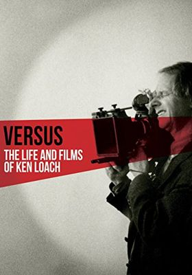 Versus: The Life and Films of Ken Loach's Poster