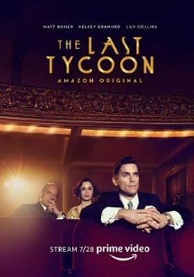 The Last Tycoon 's Poster