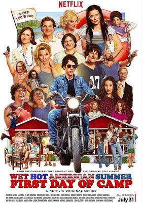 Wet Hot American Summer: First Day of Camp's Poster