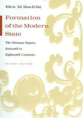 Formation of the Modern State: The Ottoman Empire Sixteenth to Eighteenth Centuries's Poster