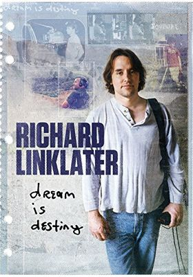 Richard Linklater: Dream Is Destiny's Poster