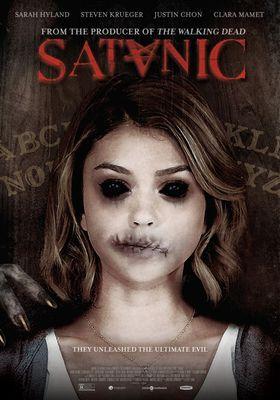 『サタニック -悪魔に呼ばれて-』のポスター