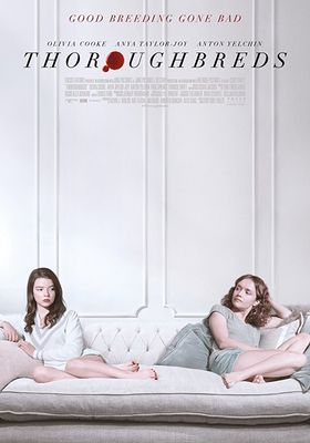 『サラブレッド(2017)』のポスター