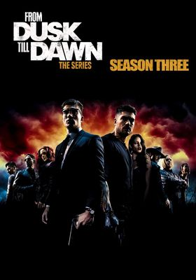 From Dusk till Dawn: The Series Season 3's Poster