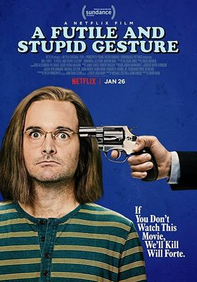 A Futile And Stupid Gesture's Poster