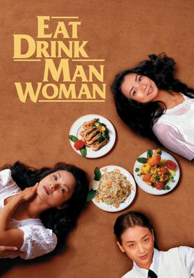 Eat Drink Man Woman's Poster