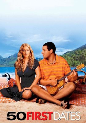 50 First Dates's Poster