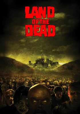 Land of the Dead's Poster