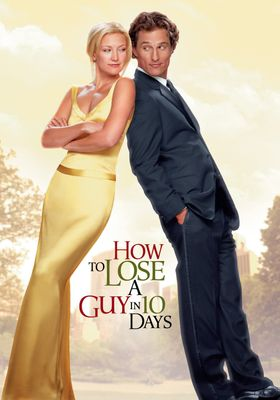 How to Lose a Guy in 10 Days's Poster