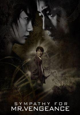 Sympathy for Mr. Vengeance's Poster