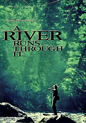A River Runs Through It's Poster
