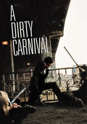 A Dirty Carnival's Poster