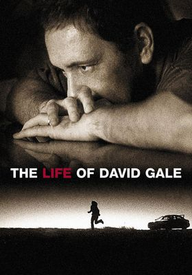 The Life of David Gale's Poster